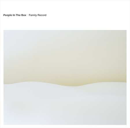 People In The Box『Family Record』