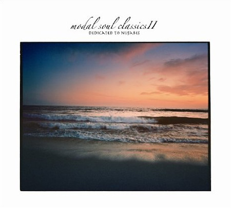 『Modal Soul Classics II dedicate to...Nujabes』ジャケット