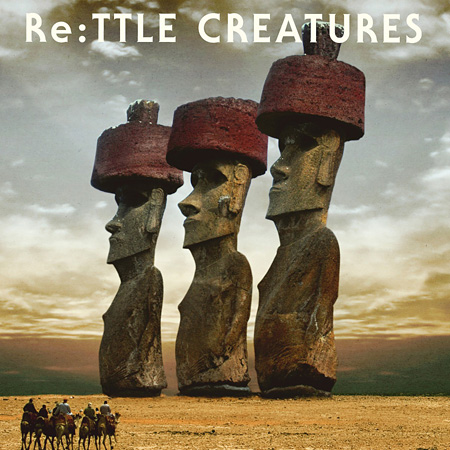 V.A.『Re:TTLE CREATURES』ジャケット