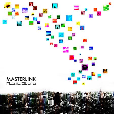 MASTERLINK『Muziiic Store』ジャケット