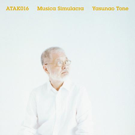 刀根康尚『ATAK016 MUSICA SIMULACRA』ジャケット