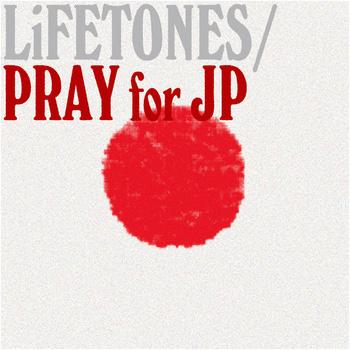 V.A.『LiFETONES / PRAY for JP』ジャケット
