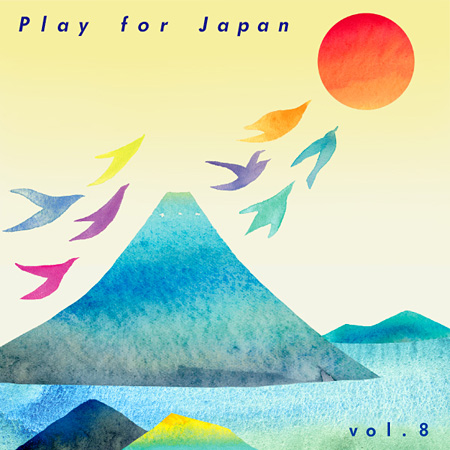 V.A.『Play for Japan Vol.8』ジャケット