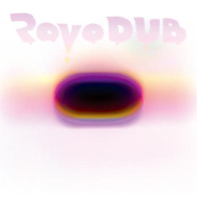 ROVO『RAVO DUB』ジャケット