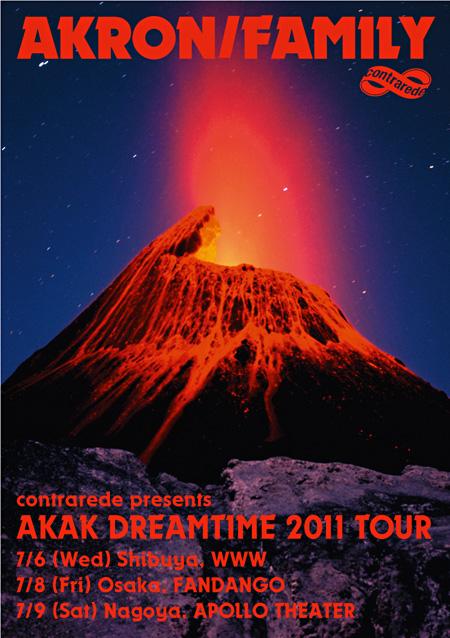 『AKRON/FAMILY AKAK DREAMTIME 2011 TOUR』フライヤー