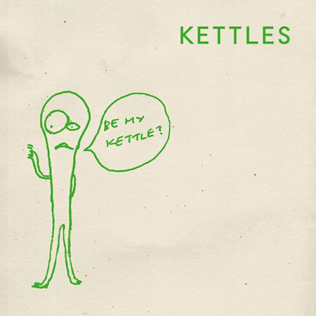 KETTLES『ビー・マイ・ケトル』ジャケット