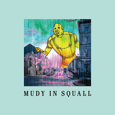 mudy on the 昨晩『mudy in squall』ジャケット