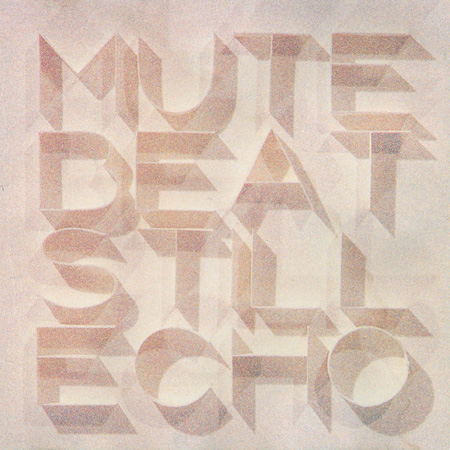 MUTE BEAT『STILL ECHO』ジャケット