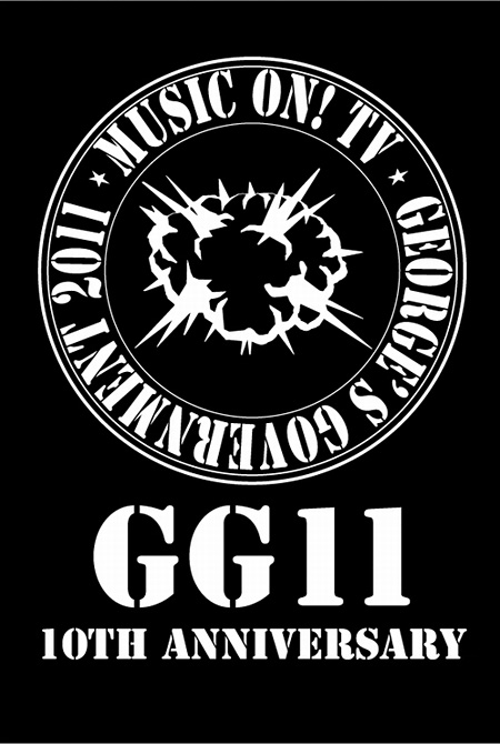 『MUSIC ON! TV presents GG11 -10th Anniversary-』