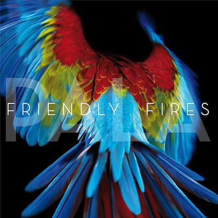 Friendly Fires『パラ』ジャケット