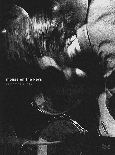 mouse on the keys『irreversible』ジャケット