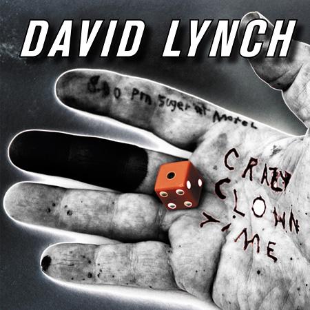 デヴィッド・リンチ『クレイジー・クラウン・タイム』国内盤ジャケット