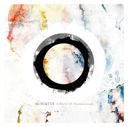 the HIATUS『A World Of Pandemonium』ジャケット