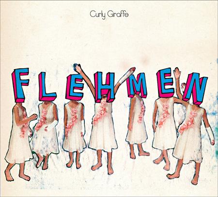 Curly Giraffe『FLEHMEN』ジャケット