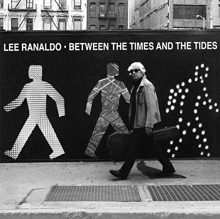リー・ラナルド『Between The Times And The Tides』ジャケット