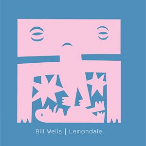 ビル・ウェルズ『Lemondale』ジャケット