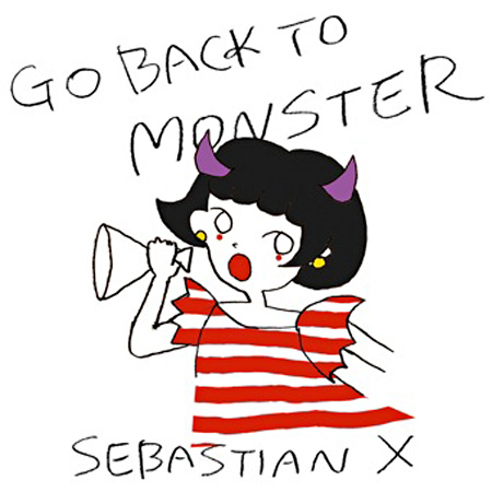 SEBASTIAN X『GO BACK TO MONSTER』ジャケット