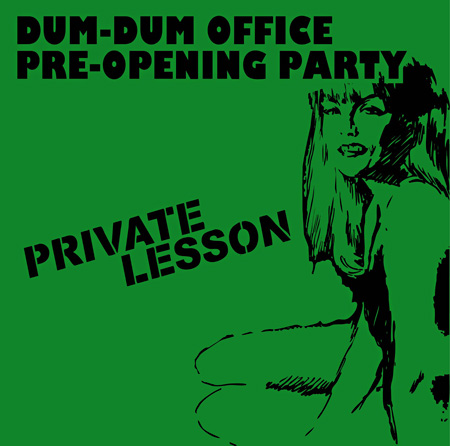 DUM-DUM OFFICE Pre-Opening Party『PRIVATE LESSON』メインビジュアル