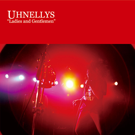 UHNELLYS『Ladies and Gentlemen』ジャケット