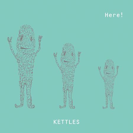 KETTLES『Here!』ジャケット
