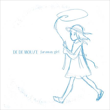DE DE MOUSE『faraway girl EP』ジャケット
