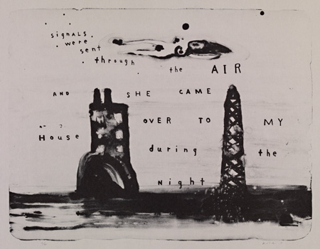 Signals were sent through the Air and She Came over to my House during the Night ©David Lynch, courtesy Item Editions
