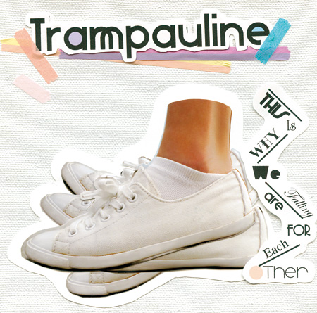 Trampauline『This Is Why We Are Falling For Each Other』ジャケット