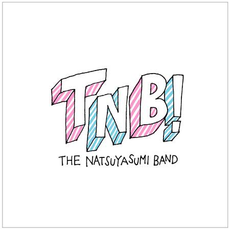 ザ・なつやすみバンド『TNB!』ジャケット