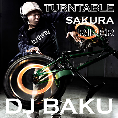 "DJ BAKU『TURNTABLE ""SAKURA"" RIDER』ジャケット"