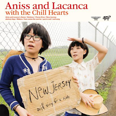 アニス&ラカンカ『Aniss and Lacanca with the Chill Hearts』ジャケット