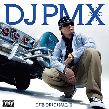 DJ PMX『THE ORIGINAL II』ジャケット