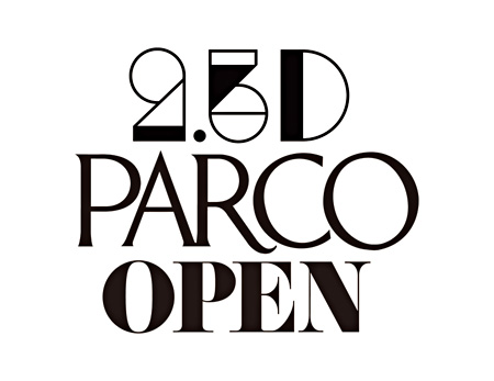 2.5D 渋谷PARCO移転メインビジュアル