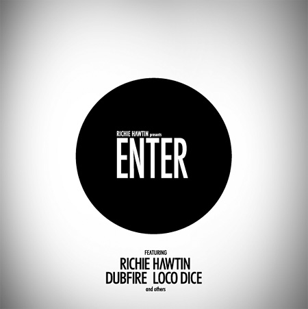 RICHIE HAWTIN presents ENTER.