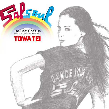 TOWA TEI『The Beat Goes On -SALSOUL CLASSICS Mixed by TOWA TEI-』ジャケット