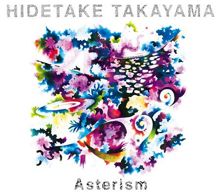 HIDETAKE TAKAYAMA『Asterism』ジャケット