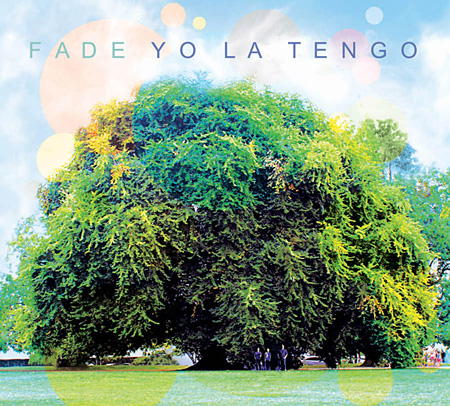 YO LA TENGO『Fade』ジャケット