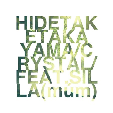 HIDETAKE TAKAYAMA『Re:Crystal feat. Silla (múm)』ジャケット