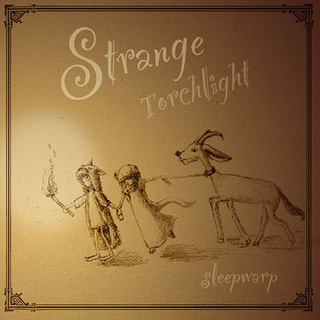sleep warp『strange torchlight』ジャケット