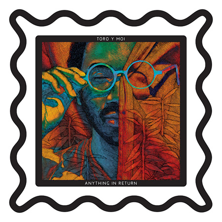 Toro Y Moi『Anything In Return』国内盤ジャケット