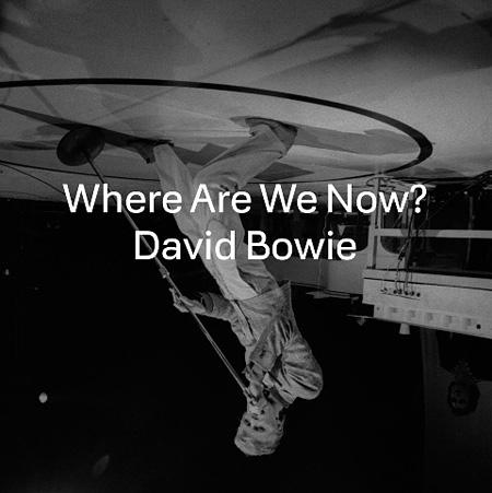 デヴィッド・ボウイ『Where Are We Now?』ジャケット