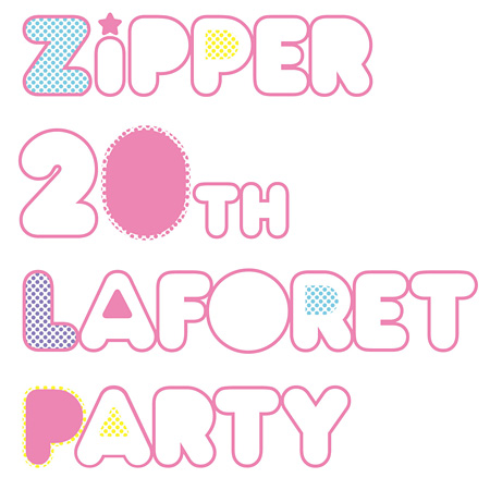 『Zipper 20TH LAFORET PARTY』メインビジュアル