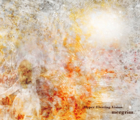 mergrim『Hyper Fleeting Vision』ジャケット