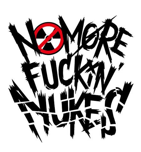 『NO MORE FUCKIN' NUKES 2013』ロゴ