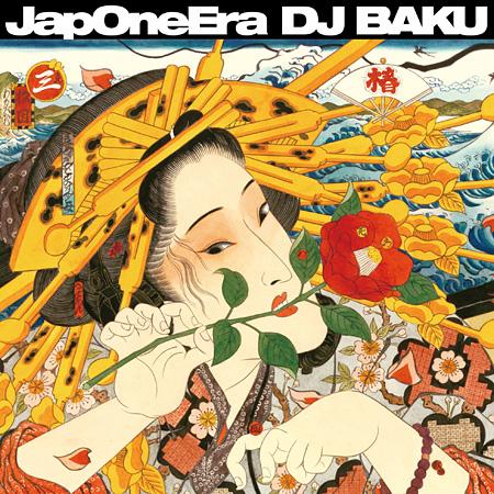 DJ BAKU『JapOneEra』ジャケット