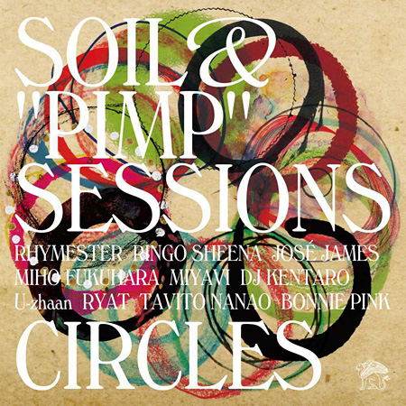 "SOIL& ""PIMP"" SESSIONS『CIRCLES』ジャケット"