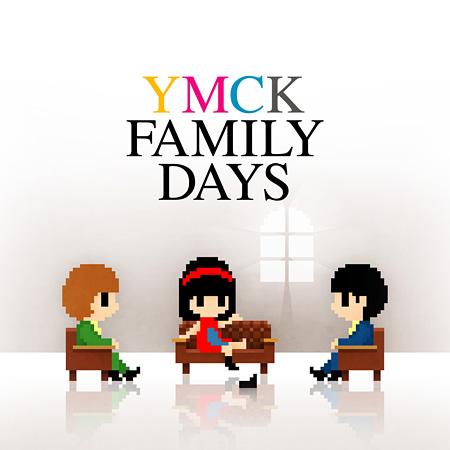 YMCK『FAMILY DAYS』ジャケット