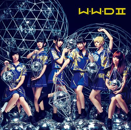 でんぱ組.inc『W.W.D II』初回限定盤Aジャケット