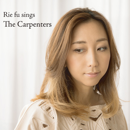 Rie fu『Rie fu sings the Carpenters』ジャケット