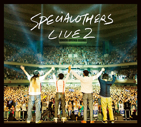 SPECIAL OTHERS『Live at 日本武道館 130629 〜SPE SUMMIT 2013〜CD』ジャケット