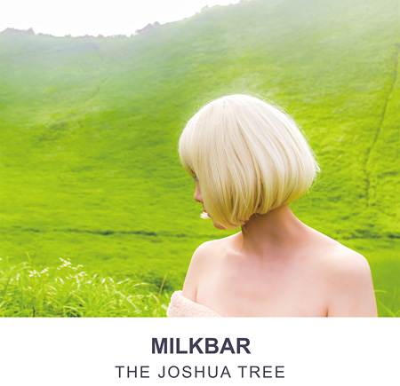 MILKBAR『THE JOSHUA TREE』ジャケット